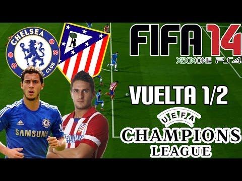 FIFA 14 || UEFA Champions League || Chelsea vs Atlético de Madrid (1/2; Vuelta)