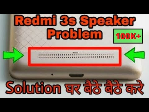 Xiaomi redmi 3s speaker problem solved