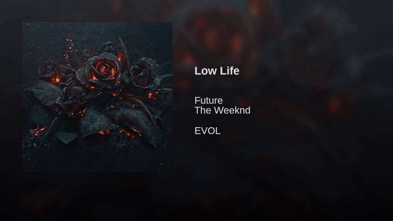 Future - Low Life (Ft. The Weeknd) (Radio Edit) - YouTube