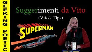 GEEKING POETIC PODCAST - Vito's Tips: Superman