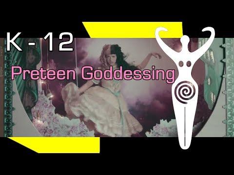 K - 12: Preteen Goddessing