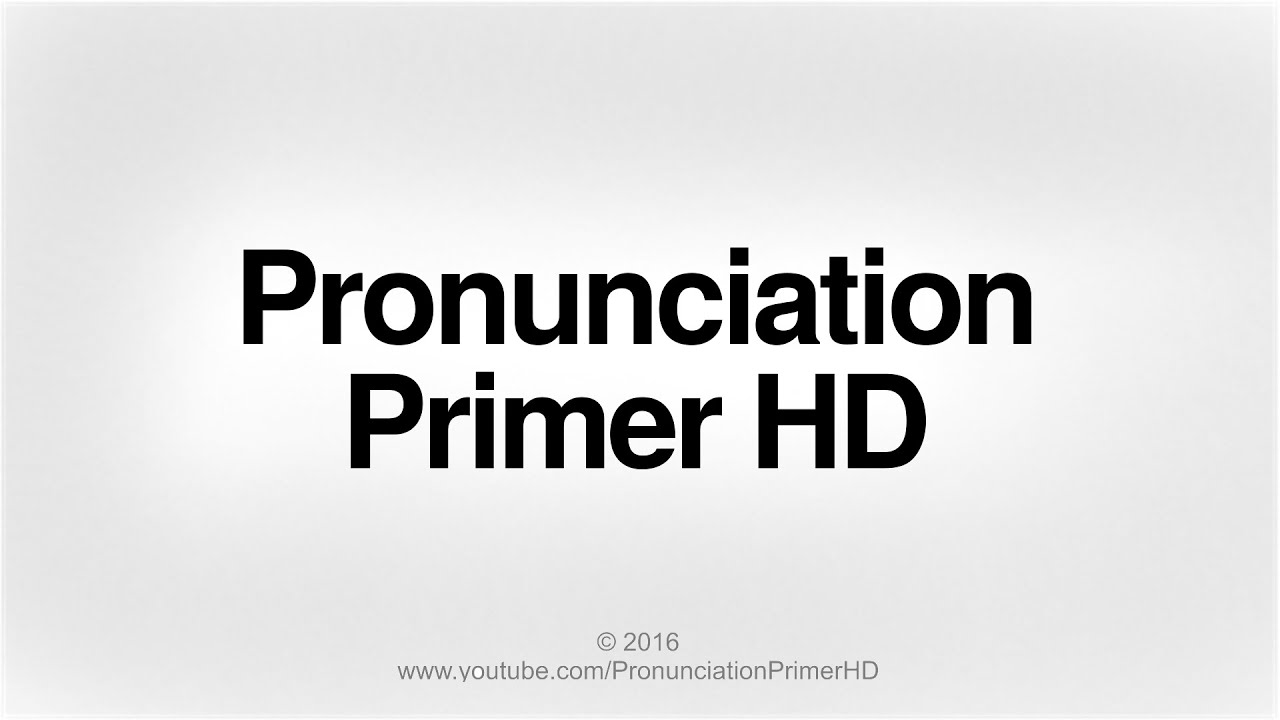 Captivating How To Pronounce English Words Correctly | Pronunciation Primer HD