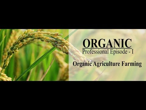 Organic Farming Professional Episode - I