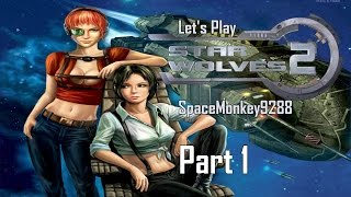 Let's Play Star Wolves 2 Part 1 (Rebirth)