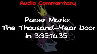 (TAS) Paper Mario: The Thousand-Year Door in 3:35:16.35 by Malleo (No Overlay w/ Audio Commentary)