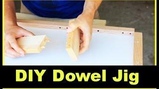 Diy Dowel Jig