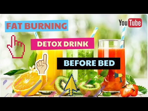 Fat burning detox drink before bed - Weight loss tips you should try