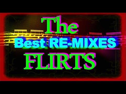 The Flirts - Best Re-Mixes