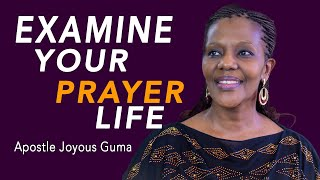 Examine Your Prayer Life