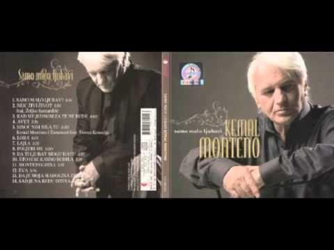Kemal Monteno - Poljubi Me (2009)