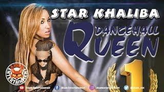 Star Khaliba - Dancehall Queen - February 2019