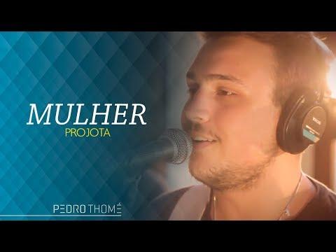 Pedro Thomé – Mulher (Cover Projota)
