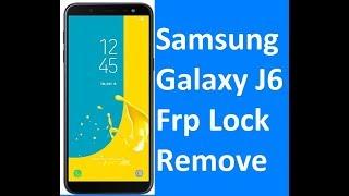 Samsung Galaxy J6 Frp Lock Remove google account bypass