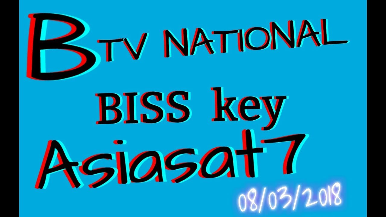 BISS KEY Btv National raning Asiasat7 - Video - ViLOOK