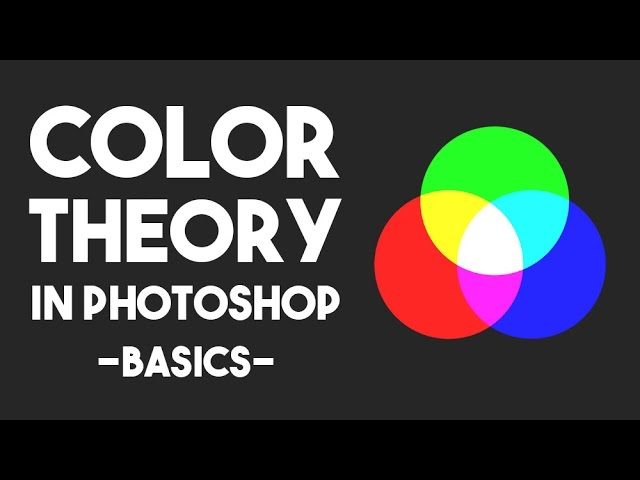 Color Theory in Photoshop