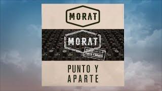 Punto y Aparte - Morat Letra / Lyric Video