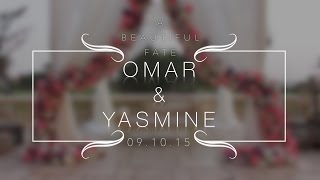A Beautiful Fate - Omar & Yasmine