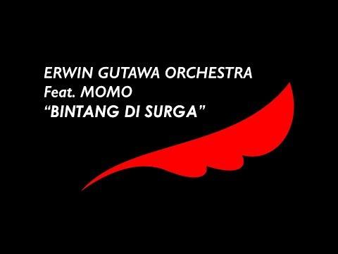 Erwin Gutawa Orchestra - Bintang Di Surga (Feat. Momo) (Audio)