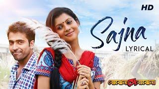 Sajna  Lyrical   Bojhena Shey Bojhena   Payel   Abir   Prashmita   Arindom   Prasen  Raj   SVF Music