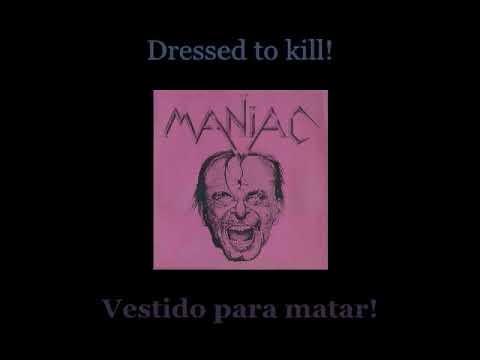 Maniac - Dressed To Kill - Lyrics / Subtitulos en español (Nwobhm) Traducida