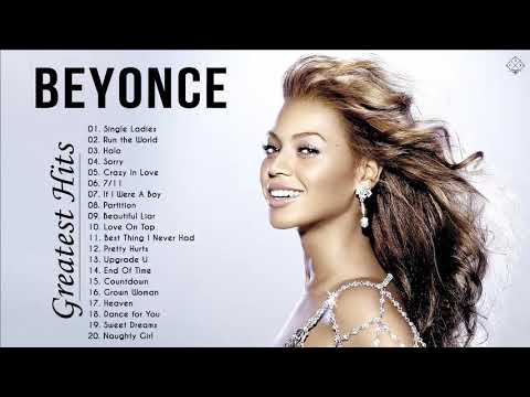 Beyoncé Greatest Hits 2020 - Best of Beyoncé - Beyoncé Playlist 2020