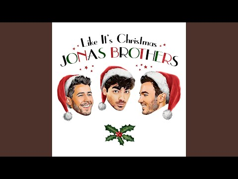 Jeff Stevens - Jonas Brothers Feel 'Like It's Christmas' on New Holiday Song