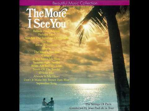 THE STRINGS OF PARIS - THE MORE I SEE YOU [320 Kbps]