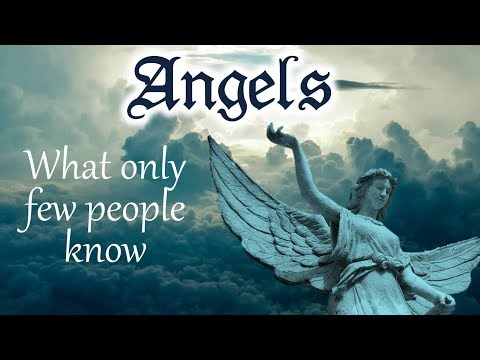 Angels And Archangels: Their True Nature And Tasks - Qabbalah Documentary
