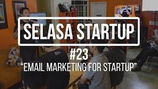 Menangkap Peluang Email untuk Kegiatan Pemasaran | Selasa Startup #23 thumbnail