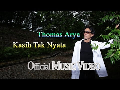 Thomas Arya - Kasih Tak Nyata [Official Music Video HD]