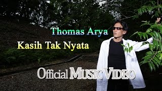 Thomas Arya Kasih Tak Nyata Official Music Video HD