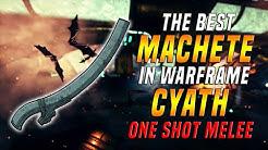 [WARFRAME] The BEST Machete In WARFRAME - The Cyath Zaw! - ONE SHOT MELEE!