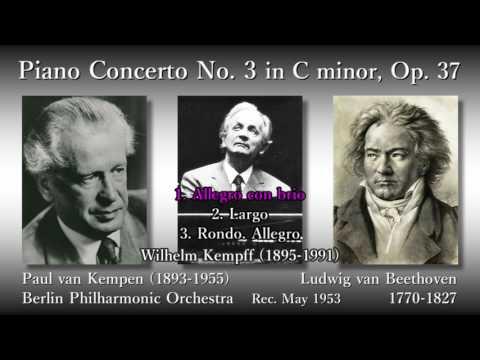 Beethoven: Piano Concerto No. 3, Kempff & Kempen (1953) ベートーヴェン ピアノ協奏曲第3番 ケンプ