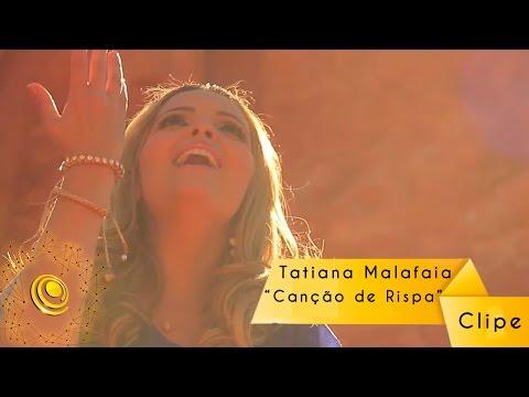 Tatiana Malafaia - Canção de Rispa - Clipe oficial - Central Gospel Music