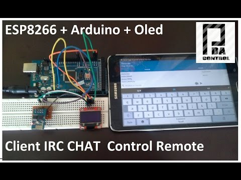 ESP8266 + Arduino + Oled  ( Client IRC Chat Control ) : PDA_Control