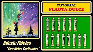 """Adeste Fideles en Flauta """"Con Notas Eplicadas"""""""