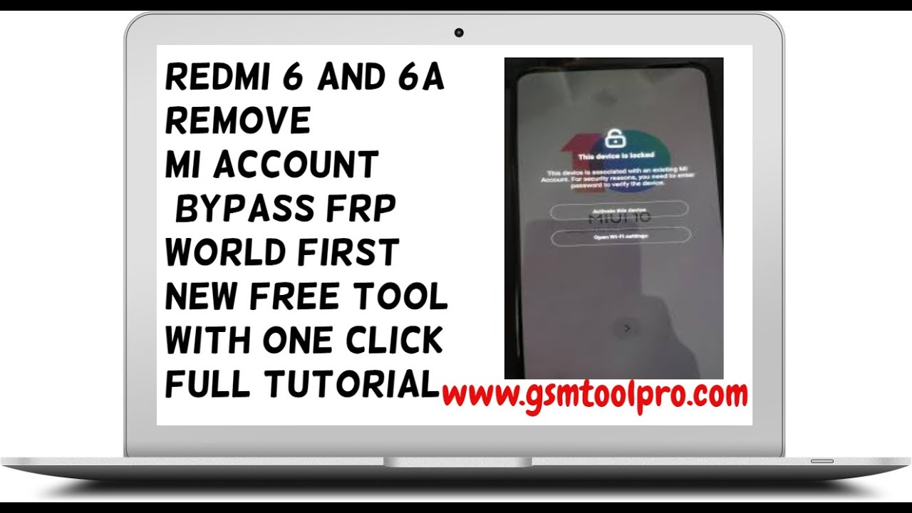 REDMI 6 and 6a REMOVE MI ACCOUNT BYPASS FRP WORLD FIRST NEW TOOL with one  click