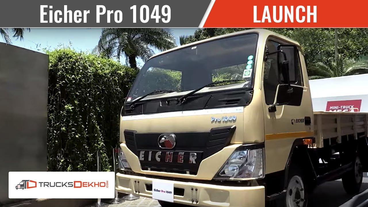 Eicher Pro 1049 Truck Launch Video Trucksdekho Com Youtube