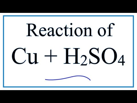 Cu + H2SO4  (Copper + Sulfuric Acid)