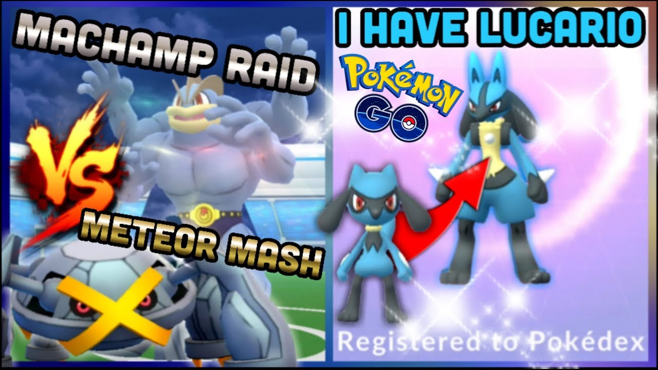 I Have Lucario In Pokemon Go Fsuatl Trouble Meteor Mash