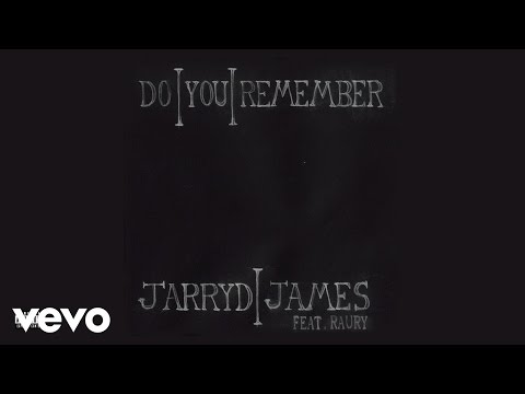 Jarryd James - Do You Remember (Remix Ft. Raury)