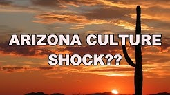 Culture Shock When Moving To Arizona?