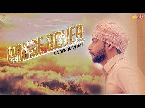 Range Rover - Ravi Raj | Latest Punjabi Songs 2017 | VS Records