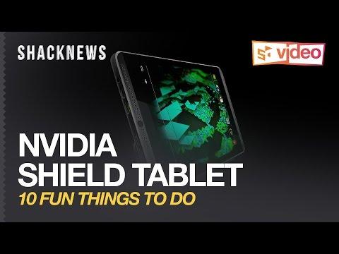 NVIDIA Shield Tablet: 10 Fun Things To Do