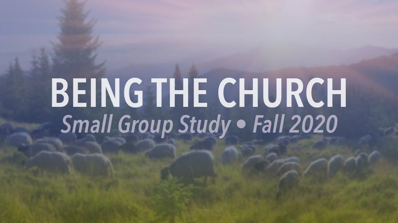 "Being the Church (Part 1) ""The Ekklesia"""