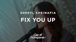 Sheryl Sheinafia - Fix You Up | Live at kumparan