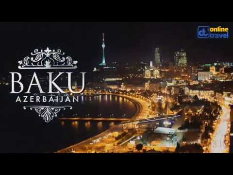 Where are you in the world:  Baku - Online Travel Azerbaijan / www.onlinetravel.az
