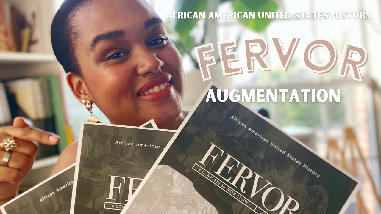 FERVOR AUGMENTATION   AFRICAN AMERICAN US HISTORY   HOMESCHOOL CURRICULUM