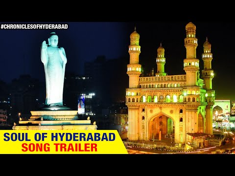 Soul of Hyderabad Song Trailer | Dedicated to all Hyderabadis | Chronicles of Hyderabad