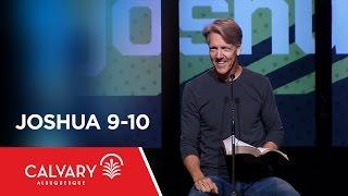 Joshua 9-10 - Skip Heitzig